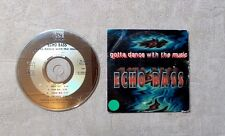 "CD AUDIO MUSIQUE / ECHO BASS ""GOTTA DANCE WITH THE MUSIC"" 4T 1994 CD MAXI-SINGLE"