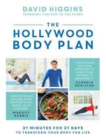 The Hollywood Body Plan by David Higgins - Margot Robbie's Personal Trainer Book