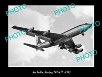 OLD 8x6 HISTORIC AVIATION PHOTO OF AIR INDIA BOEING 707 437 c1962