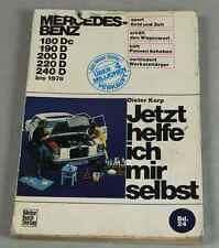Buch: MERCEDES - BENZ 180Dc/190D/200D/220D/240D bis 1976 - Reparaturanltg. /S220