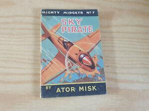 MIGHTY MIDGETS No. 7 Sky Pirate - 1940s booklet - WW2