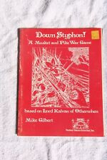 FGU A Musket and Pike War Game Down Styphon!  Mike Gilbert 1977  LL 330