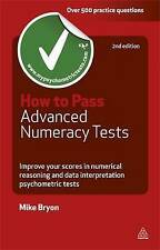 How to Pass Advanced Numeracy Tests: Improve Your Scores in Numerical Reasoning