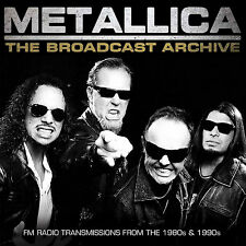 Metallica - The Broadcast Archive (3cd) 3 X CD