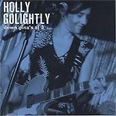 HOLLY GOLIGHTLY Down Gina's at 3 CD ALBUM  NEW - STILL SEALED