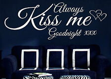 Always Kiss Me Goodnight Quote Love Bedroom Wall Art Stickers Decals Vinyl v.02