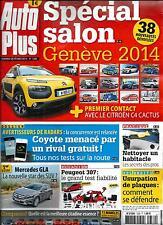 AUTO PLUS N°1330 28 FEVRIER 2014 SPECIAL SALON GENEVE/ MERCEDES GLA/ PEUGEOT307