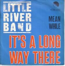 "7"" 45 TOURS BELGIQUE LITTLE RIVER BAND ""It's A Long Way There / Meanwhile"" 1975"