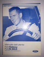 Manuale dell'Utente FORD Galaxy / S-Max  2006-2010