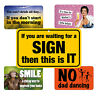 Funny Signs - Work/Home/Drink Related - Laminated Card - 20cm x 12cm