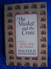 """""""The Musket and the Cross"""" von Walter Dumaux Edmonds"""
