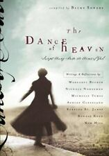 The Dance of Heaven : Swept Away into the Arms of God by Becky Sowers Book HC