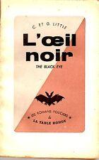 L'OEIL NOIR LES ROMANS POLICIERS DE LA TABLE RONDE 1947 RARE BE