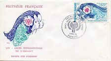 FDC / PREMIER JOUR POLYNESIE TIMBRE PA N° 145 ANNEE DE L'ENFANCE / PAPEETE 1979