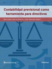 La Contabilidad Previsional Como Herramienta para Directivos by Mercedes...