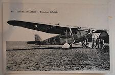 carte postale Istres aviation n°445 - trimoteur S.P.C.A #24