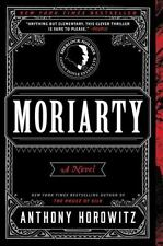 Moriarty by Anthony Horowitz (2015, Paperback)