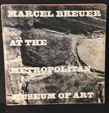 Marcel Breuer Metropolitan Art Museum Exhibit Catalog Book Vtg 1972 Met New York