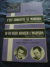 Partition C'est chouette le madison Robert Trabucco Si tu veux danser l'Madison