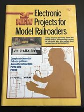 34 New Electronic Projects for Model Railroaders by Peter J. Thorne