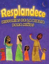 Resplandece : Historias de la Biblia para Niños (2014, Hardcover)