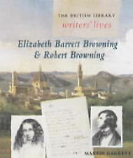 THE BRITISH LIBRARY WRITERS' LIVES: ELIZABETH BARRETT BROWNING AND ROBERT BROWNI