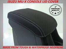 ISUZU MU-X NEOPRENE  CONSOLE LID COVER (WETSUIT MATERIAL) NOV 2013 - CURRENT