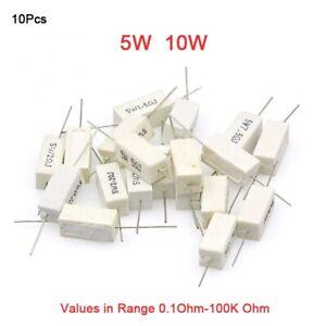 10Pcs Wirewound Cement Resistor Ceramic 5W/10W Values in Range 0.1 Ohm-100K Ohm
