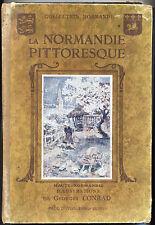 La Normandie pittoresque par Brisson Haute-Normandie illustré par Conrad 1934