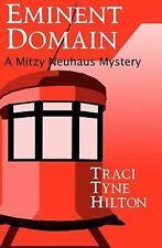 Eminent Domain: A Mitzy Neuhaus Mystery (Volume 2)-ExLibrary
