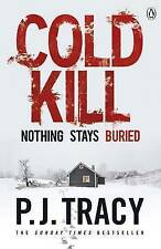 Cold Kill: Monkeewrench Book 7, Tracy, P. J. | Paperback Book | Good | 978140591
