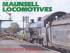 Maunsell Locomotives, Morgan, J.S., Excellent Book