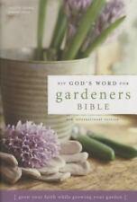 Niv God's Word for Gardeners Bible : Grow Your Faith While Growing Your Garden b