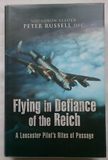 PETER RUSSELL.FLYING IN DEFIANCE OF THE REICH.1ST/1 H/B D/J 2007,B/W PHOTOS WAR