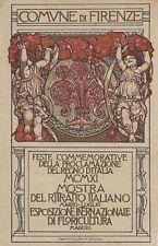 A5205) FIRENZE 1911, MOSTRA RITRATTO ITALIANO E ESPOSIZIONE FLORICOLTURA. VG.
