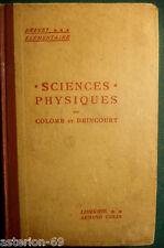 SCIENCES PHYSIQUES BREVET ELEMENTAIRE COLOMB ET DRINCOURT 1926 ARMAND COLIN