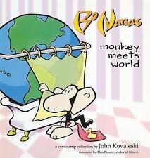 Bo Nanas: Monkey Meets World Kovaleski, John Paperback