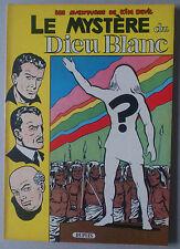 GÉRALD FORTON *** KIM DEVIL 4. LE MYSTÈRE DU DIEU BLANC  *** EO 1957 NEUF!