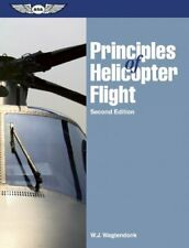 Principles of Helicopter Flight by W. J. Wagtendonk Paperback Book The Cheap