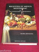 Livre de cuisine - Recettes et menus MONTIGAC - Régime alimentaire pour maigrir