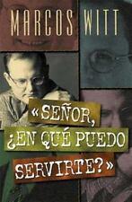 Senor, ?En Que Puedo Servirte? (Paperback or Softback)