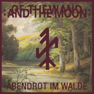 OF THE WAND AND THE MOON - Abendrot Im Walde EP RED  Death in June Blood Axis