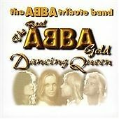The Real Abba Gold - Dancing Queen, The Abba Tribute Band, Very Good CD