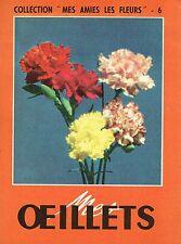 """COLLECTIONS """" MES AMIES LES FLEURS - MES ŒILLETS  - 1953"""