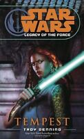 Tempest (Star Wars: Legacy of the Force, Book 3) by Troy Denning