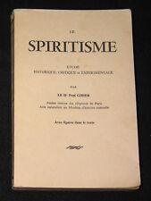 LE SPIRITISME FAKIRISME OCCIDENTAL - PAUL GIBIER - Ed. DURVILLE SANS DATE 1900 ?
