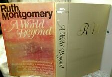 A World Beyond by Ruth Montgomery  W/ Dust Jacket 1971 6 Printing