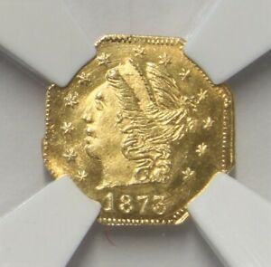 1873 California Fractional Gold OCTAG Liberty 25c BG-727 MS 66 NGC 854I