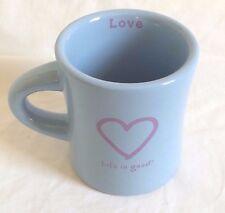 Life is Good,Love, Blue with Heart  Diner Coffee Tea Mug Cup EUC