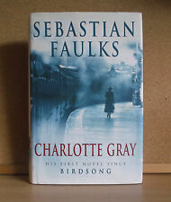 Sebastian Faulks First  Edition Charlotte Gray H/B Signed By Author.